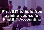 First BIT to hold free training course for FirstBIT Accounting